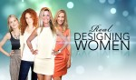 Real-Designing-Women_OPEN_L